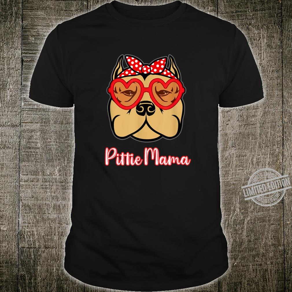 Pittie Mama Shirt for Pitbull Dogs Mothers Day Shirt