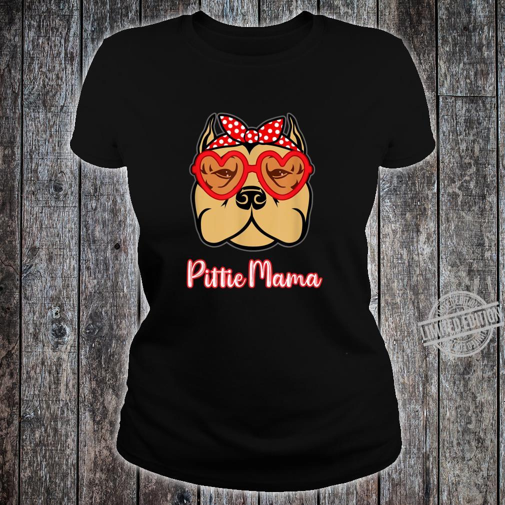 Pittie Mama Shirt for Pitbull Dogs Mothers Day Shirt ladies tee
