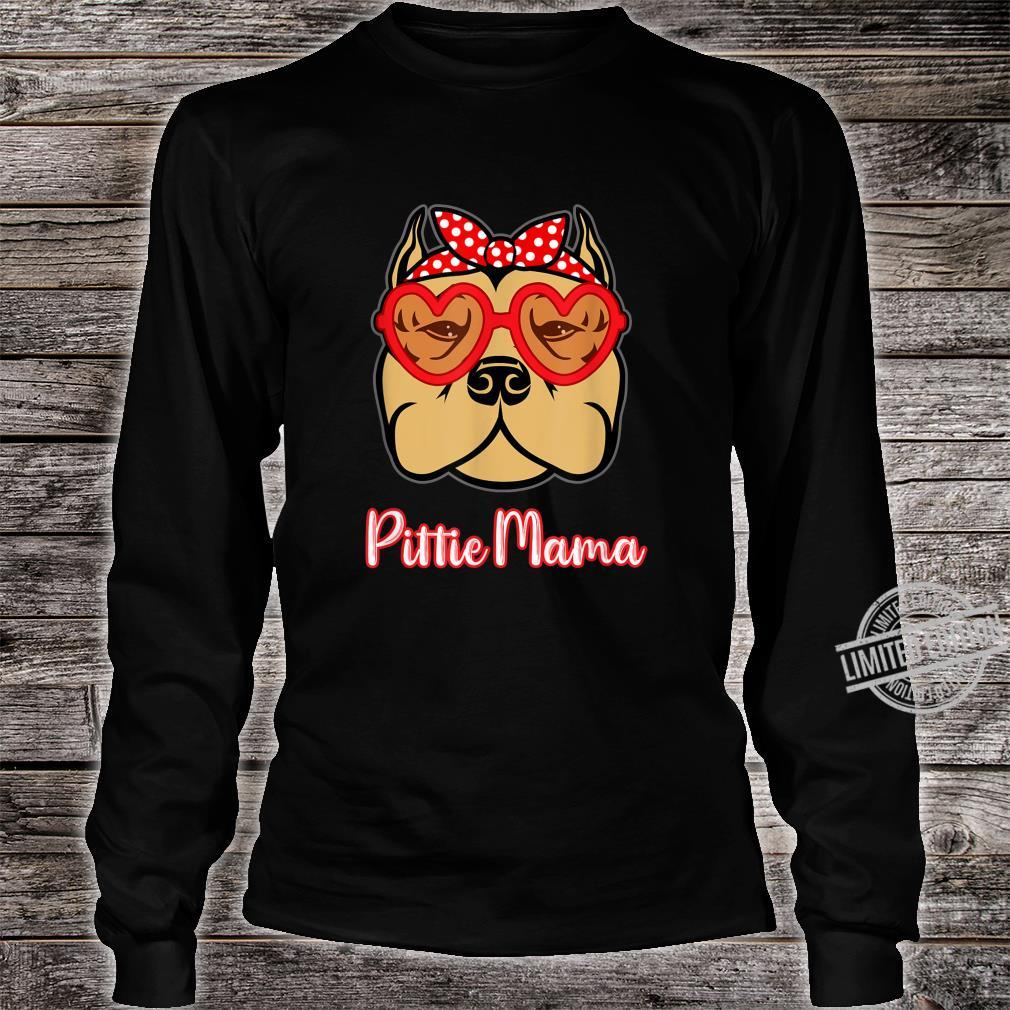 Pittie Mama Shirt for Pitbull Dogs Mothers Day Shirt long sleeved