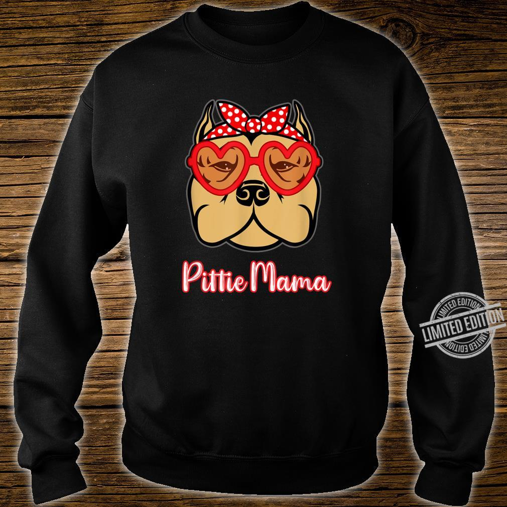 Pittie Mama Shirt for Pitbull Dogs Mothers Day Shirt sweater