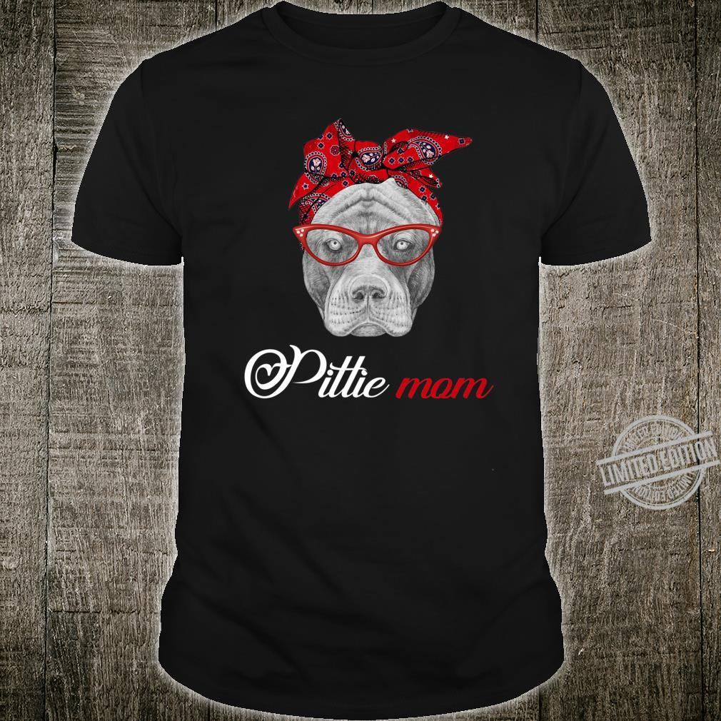 Pittie Mom Pitbull Dogs Shirt For Mom Mothers Day Shirt