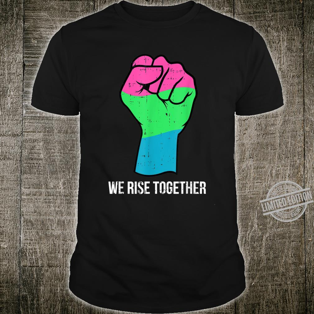 Polysexual Flag LGBTQ We Rise Together Cool LGBT Ally Shirt
