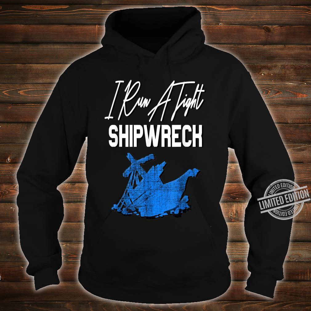 Retro Vintage I Run A Tight Shipwreck Mom Dad Shirt hoodie