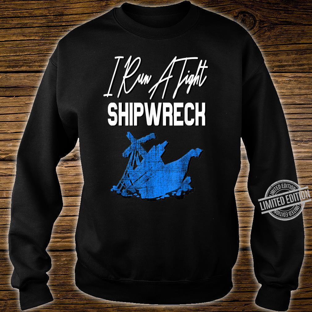 Retro Vintage I Run A Tight Shipwreck Mom Dad Shirt sweater