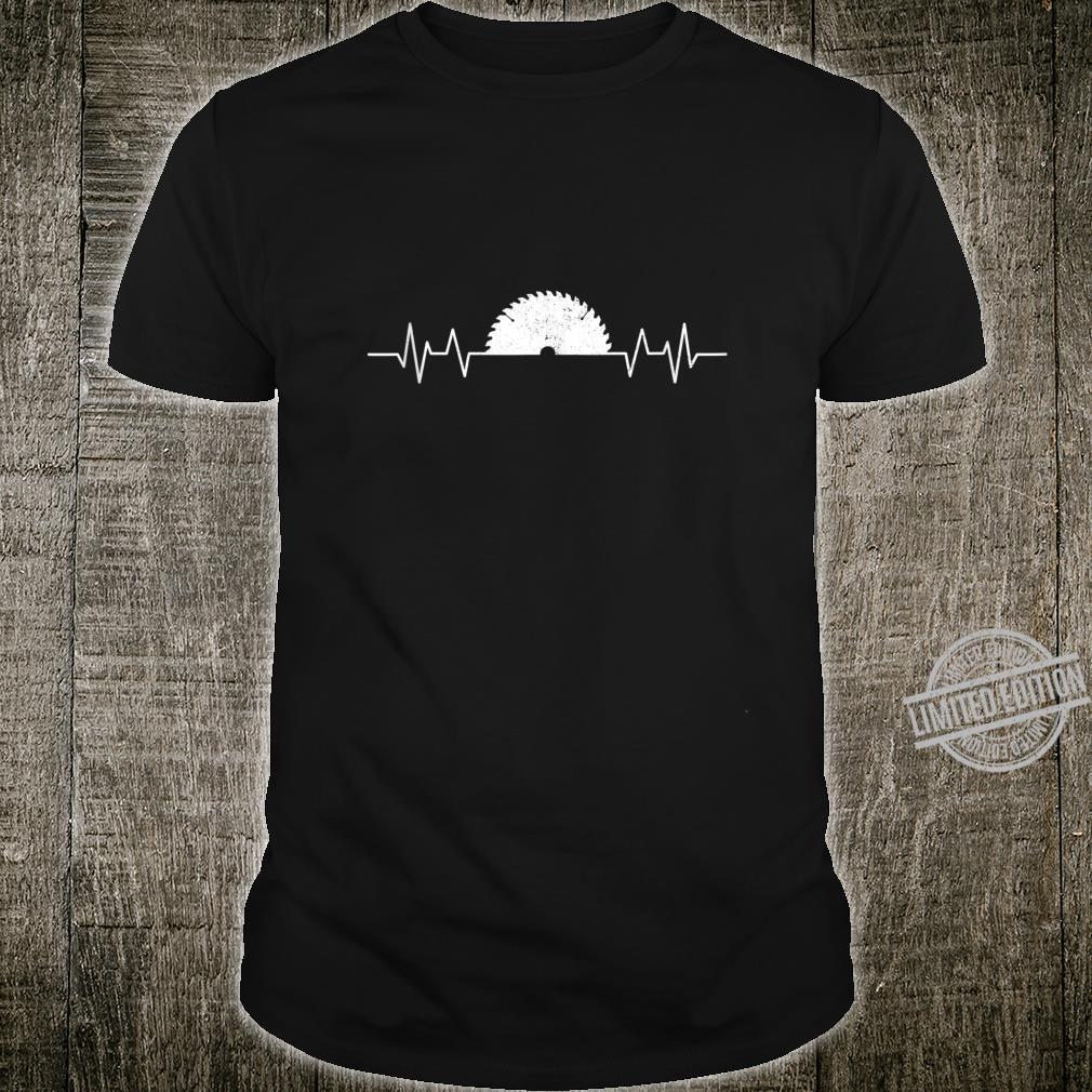 Saw Heartbeat Carpenter Woodworker Carpentry Shirt