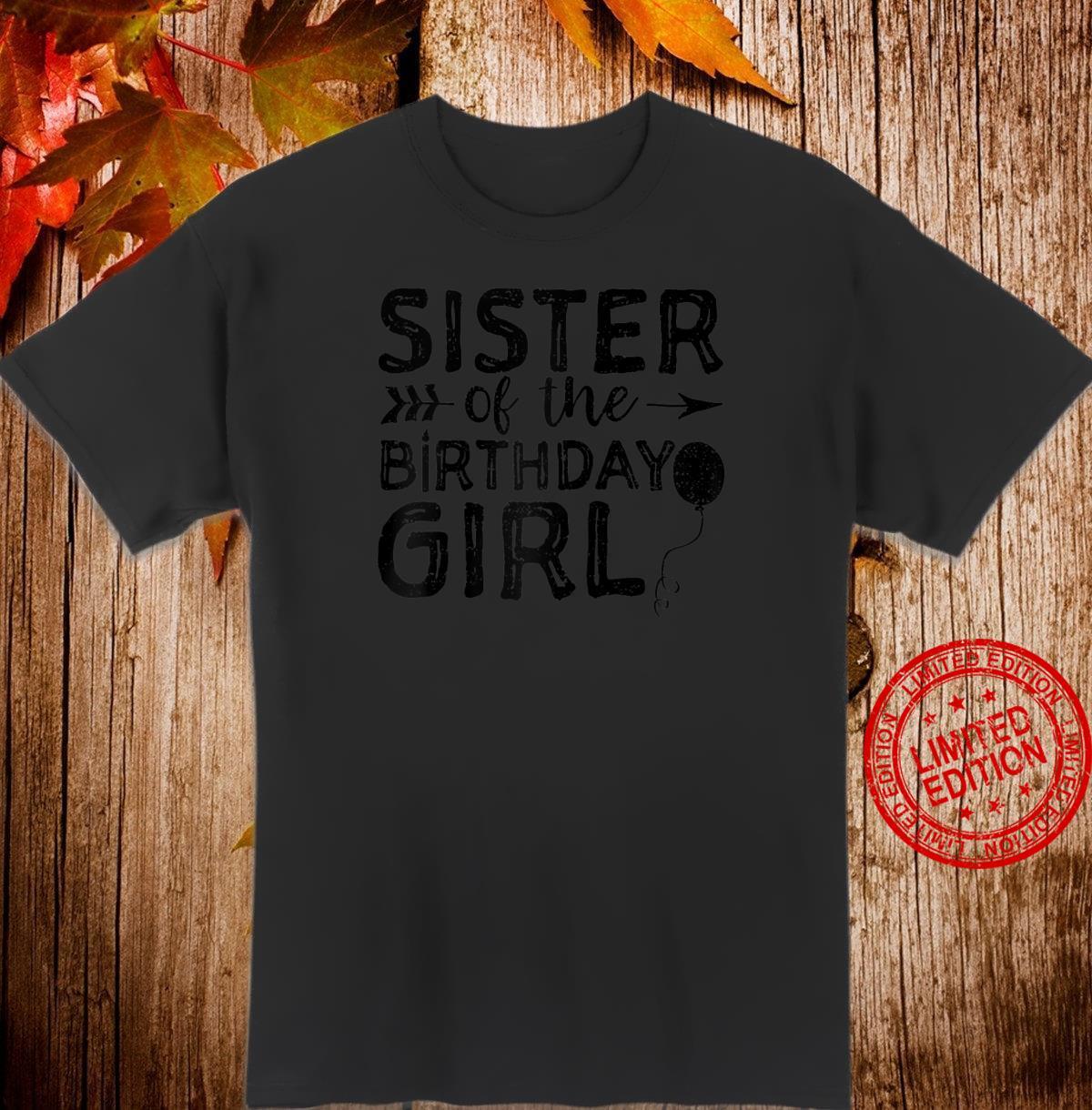 Sister Of The Birthday Girl Sister Shirt