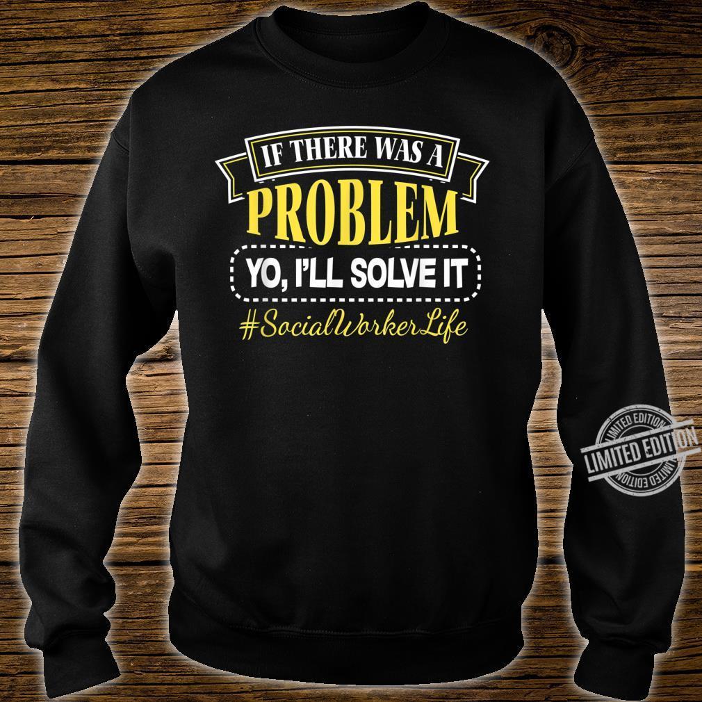 Sozialerarbeiter Soziale Arbeit Social Worker Problem lösen Shirt sweater