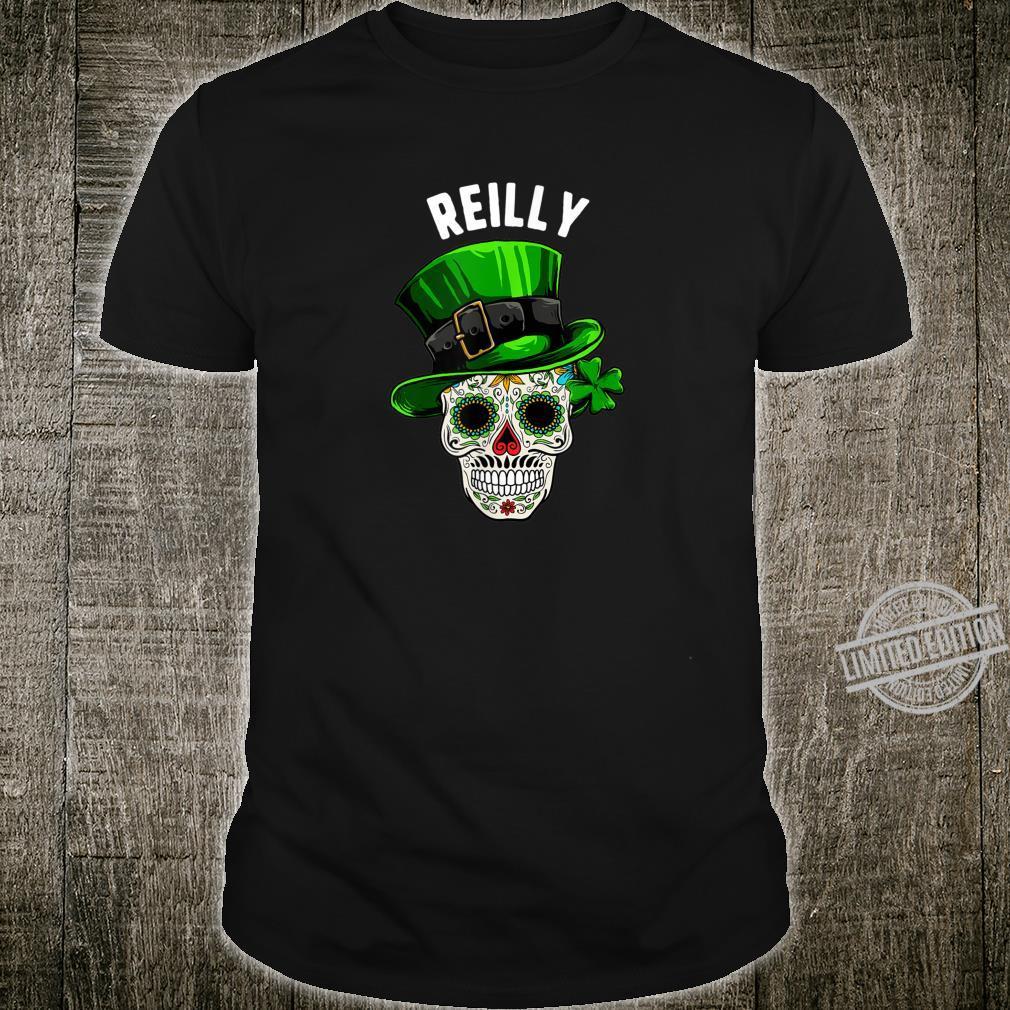 St Patricks Day Reilly Sugar Skull Day Of The Dead Shirt
