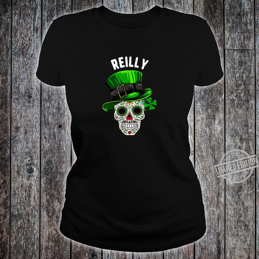 St Patricks Day Reilly Sugar Skull Day Of The Dead Shirt ladies tee