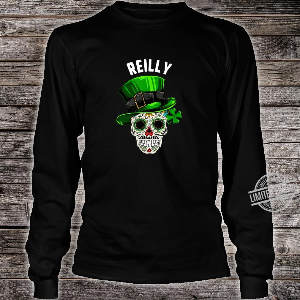 St Patricks Day Reilly Sugar Skull Day Of The Dead Shirt long sleeved