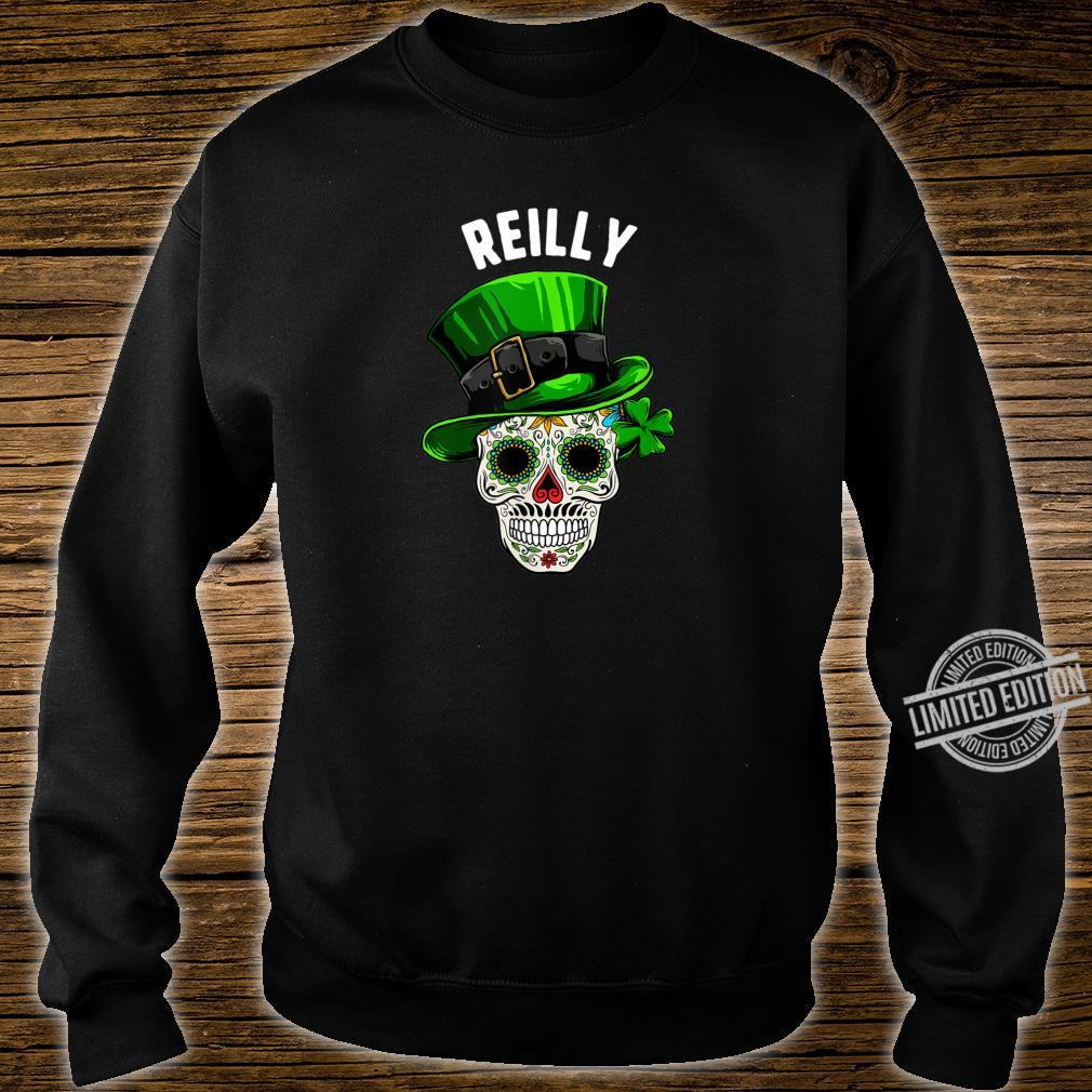 St Patricks Day Reilly Sugar Skull Day Of The Dead Shirt sweater