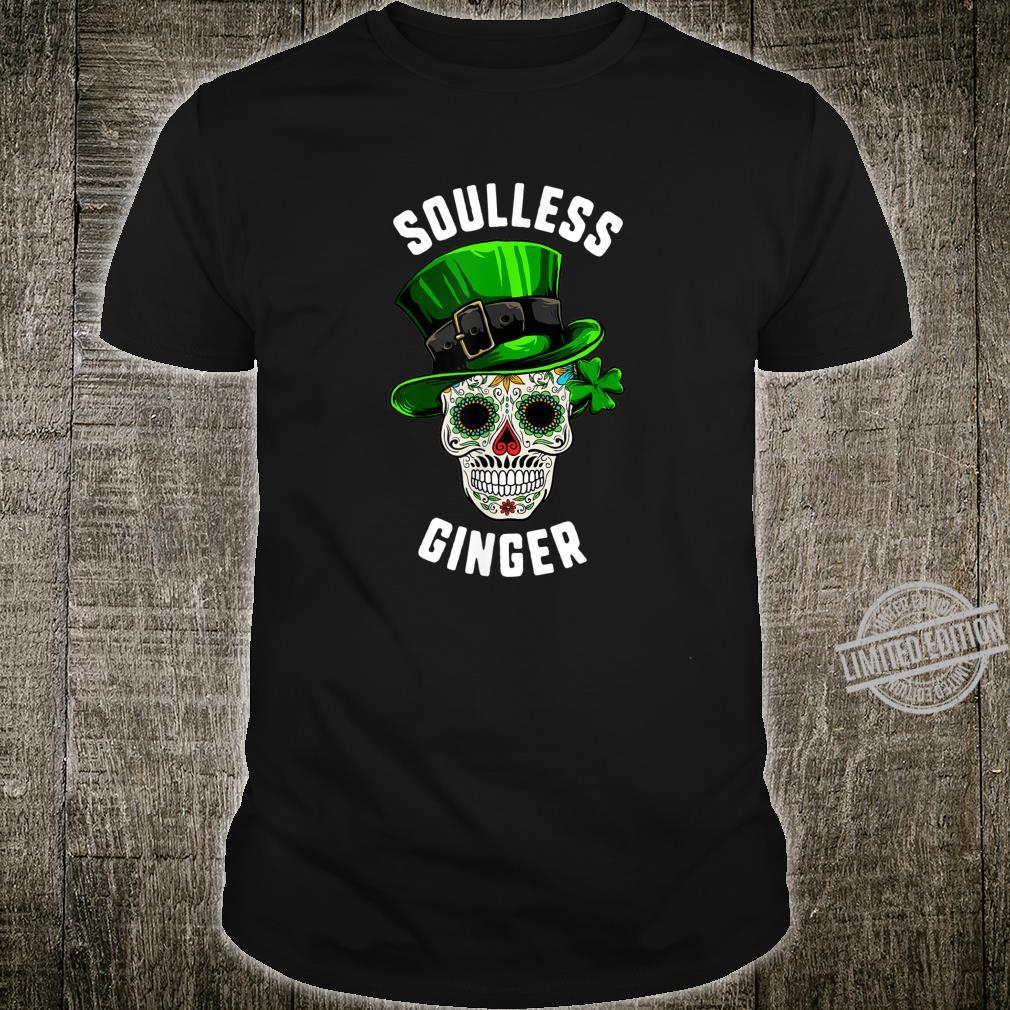 St Patricks Day Soulless Ginger Sugar Skull Day Of The Dead Shirt
