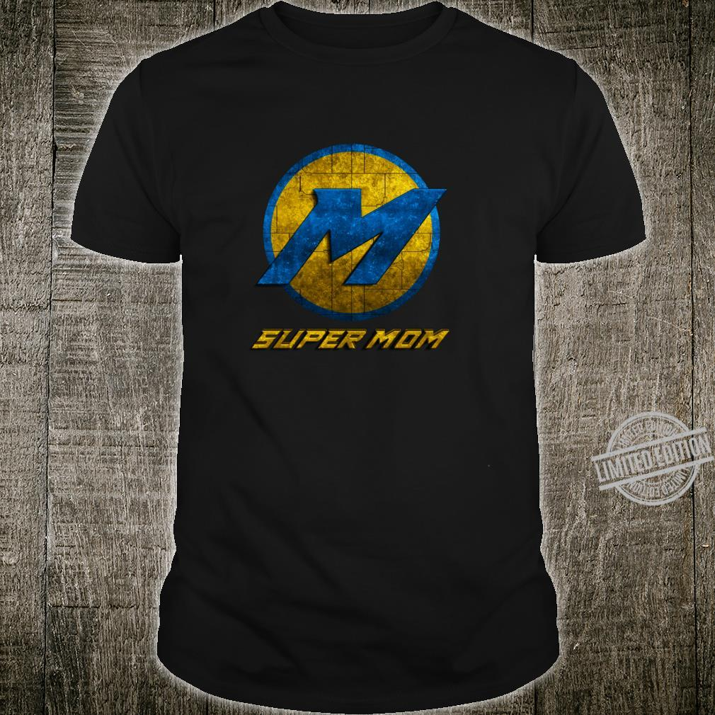 Super Mom Cool Mother Day Superhero Best Mommy Mama Xmas Shirt
