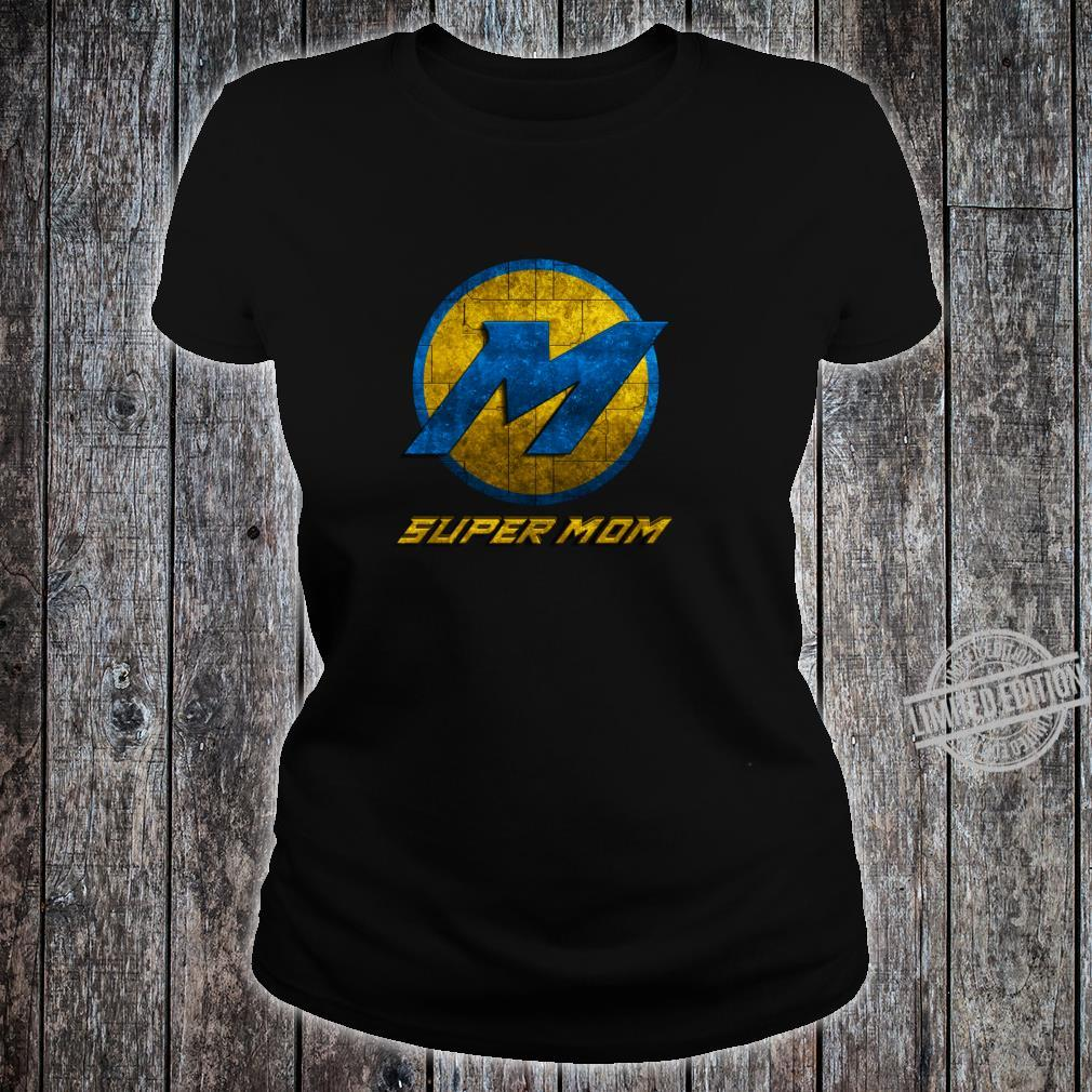 Super Mom Cool Mother Day Superhero Best Mommy Mama Xmas Shirt ladies tee