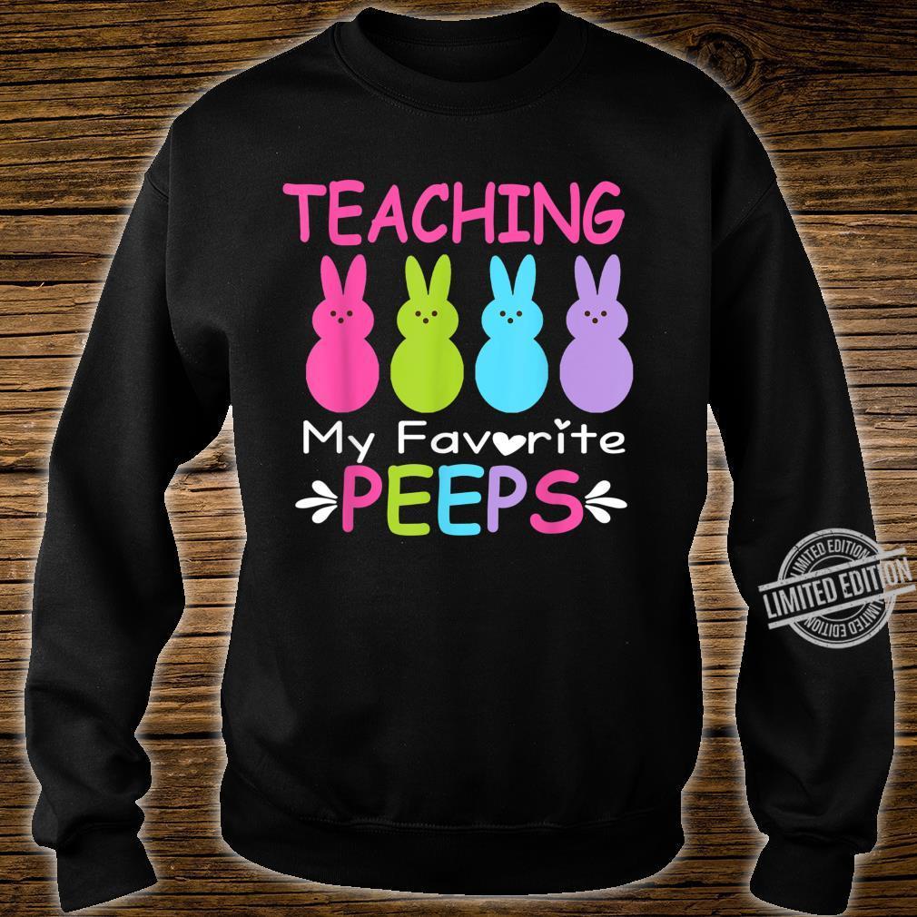 Teaching My Favorite Peeps Easter Teacher Shirt sweater