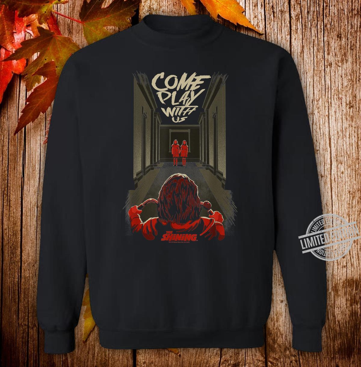 The Shining Come Play With Us Shirt sweater