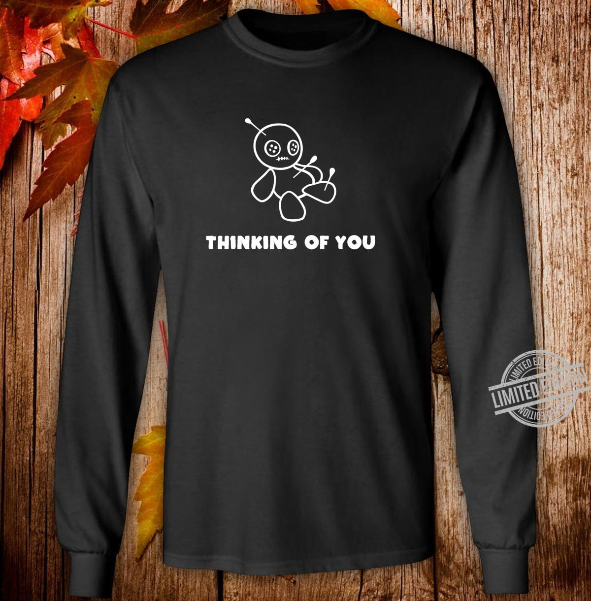 Thinking Of You Voodoo Puppe Denke an dich Shirt long sleeved