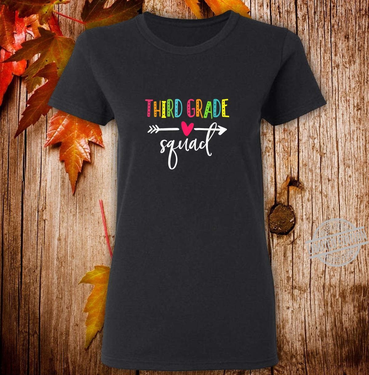 Third Grade Squad Shirt Teacher Student Kid Back To School Shirt ladies tee