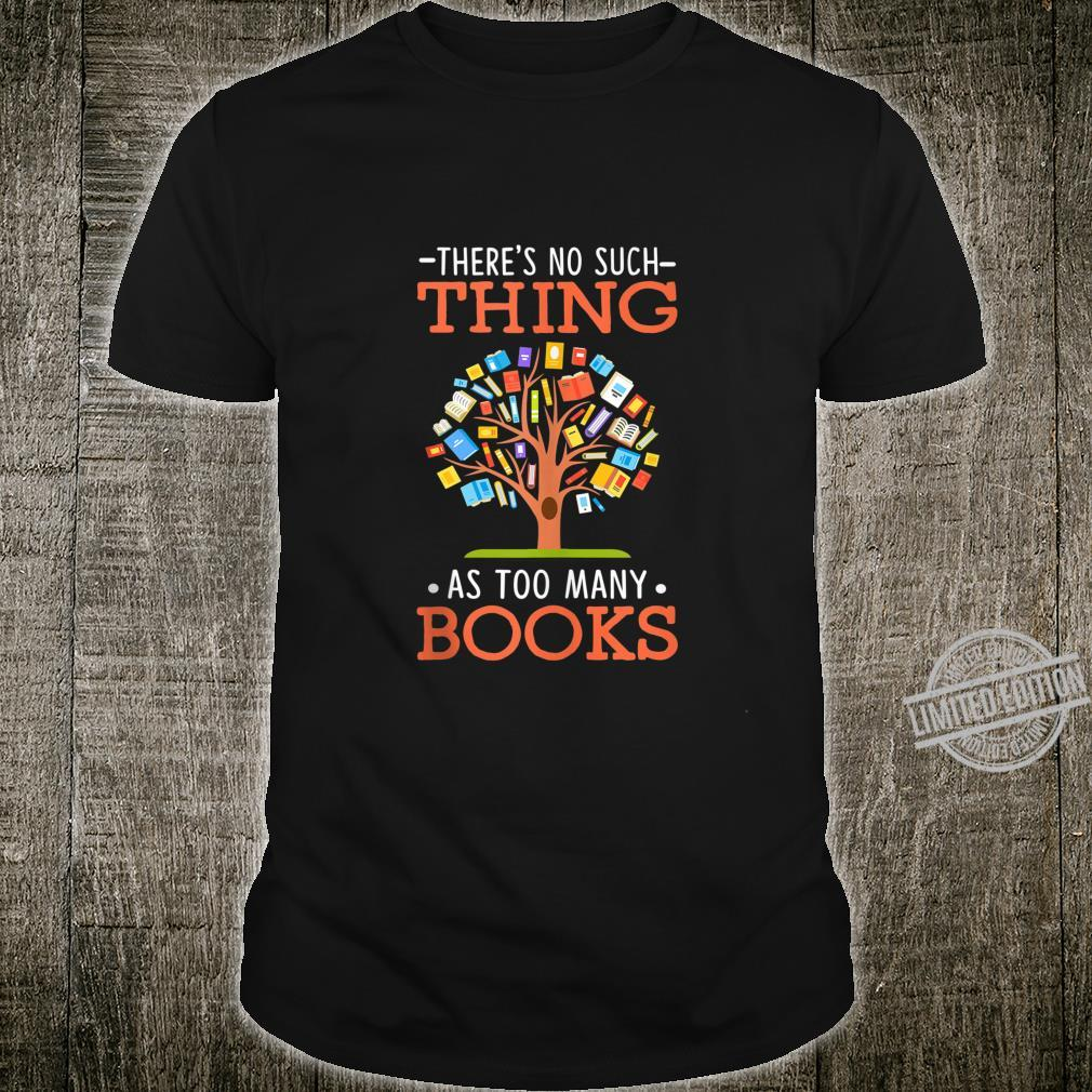 Too Many Books Tree Cute Reading Book Themed Outfits Shirt