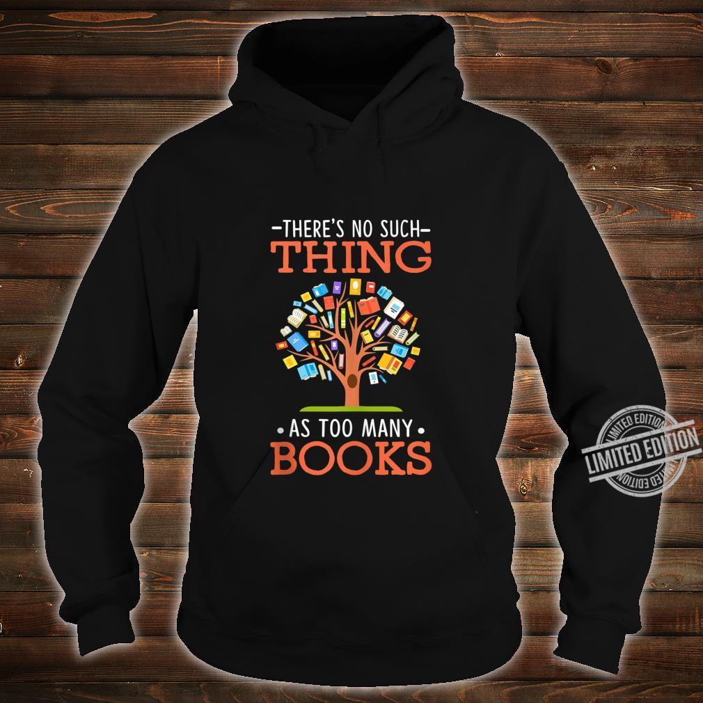 Too Many Books Tree Cute Reading Book Themed Outfits Shirt hoodie