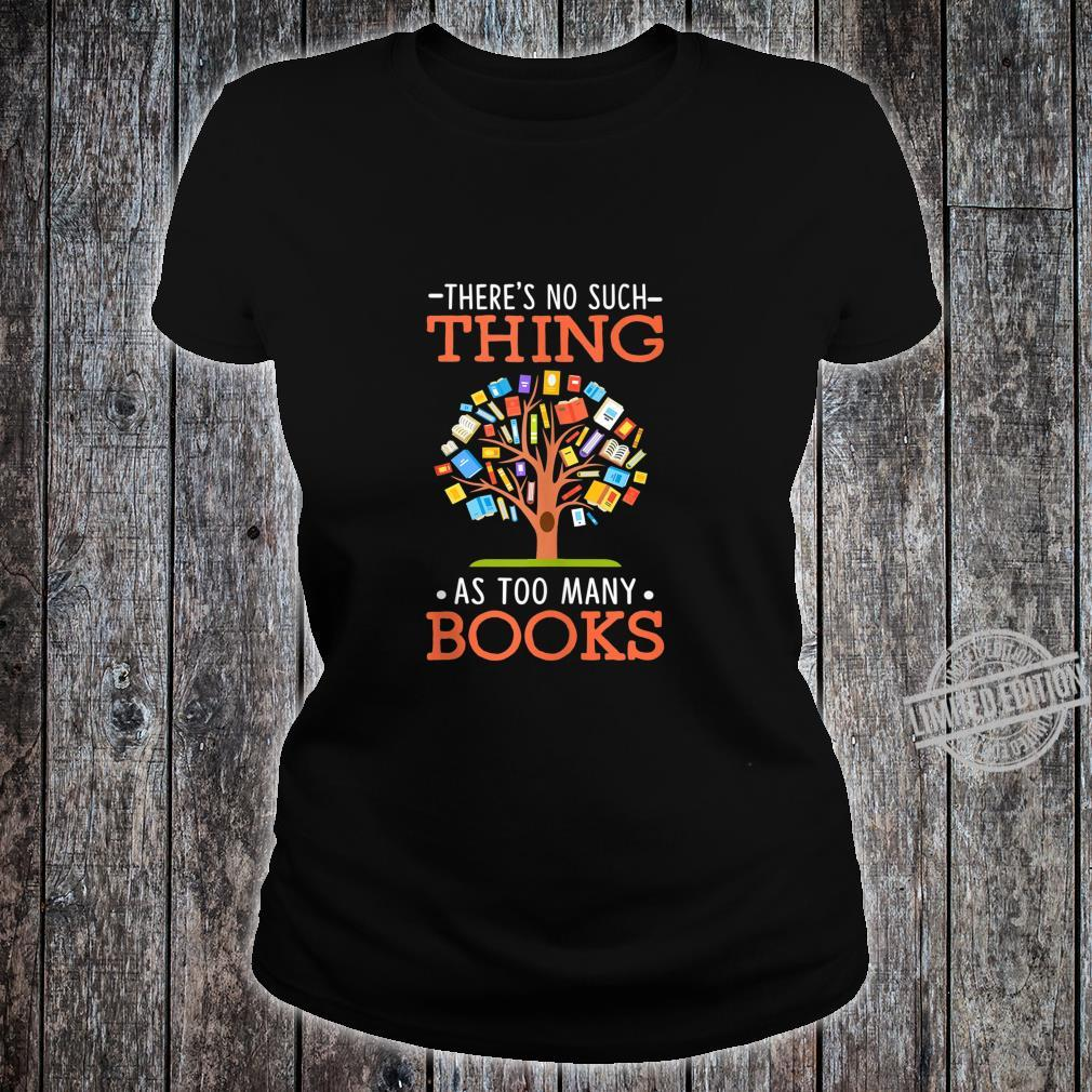 Too Many Books Tree Cute Reading Book Themed Outfits Shirt ladies tee