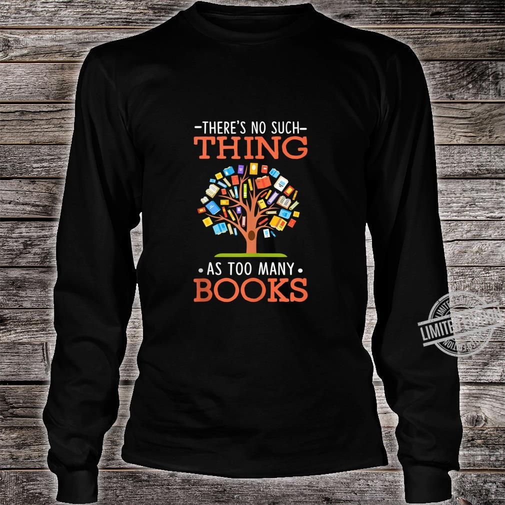 Too Many Books Tree Cute Reading Book Themed Outfits Shirt long sleeved