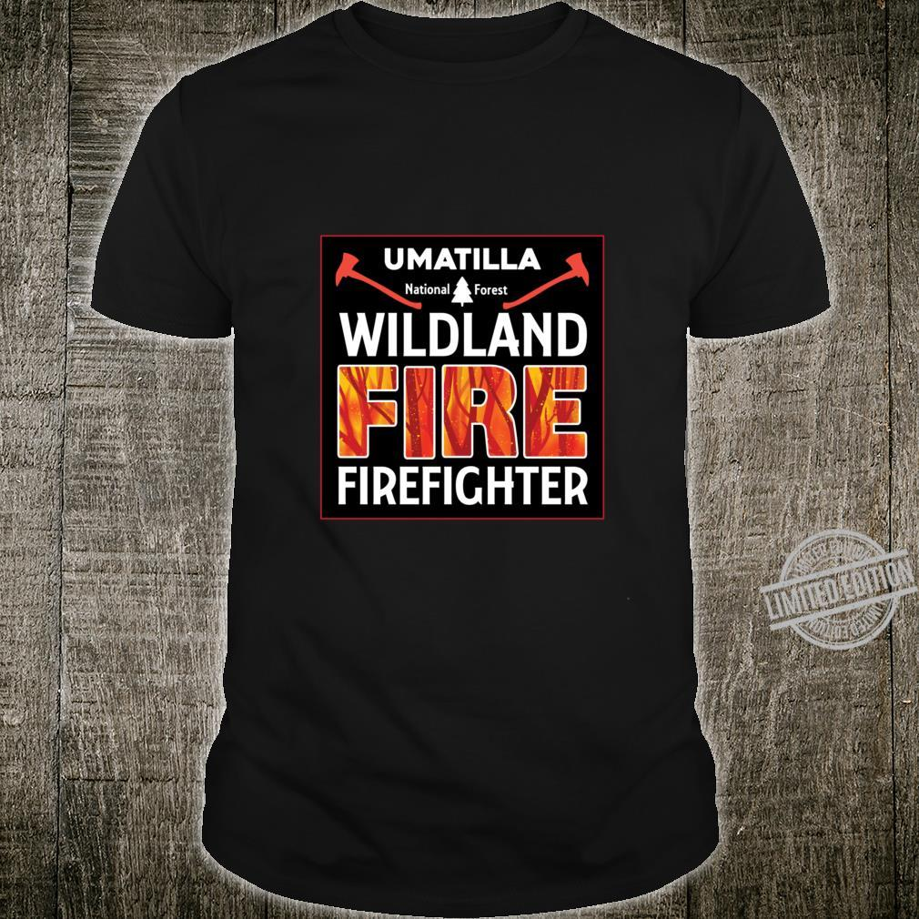 Umatilla National Forest Wildland Firefighter OOO Shirt