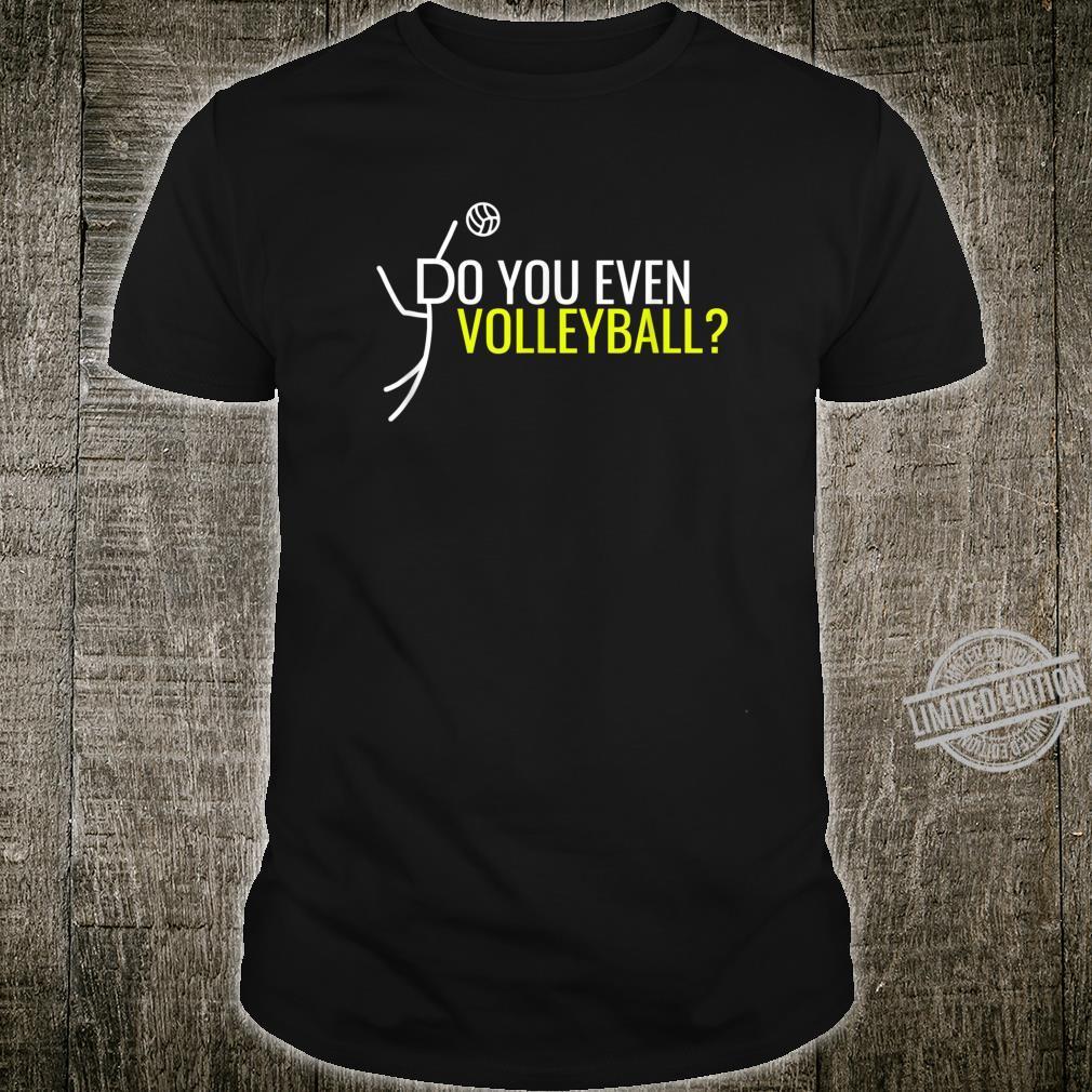 Volleyball Setter Hitter Coach Bump Spike Practice Beach Shirt