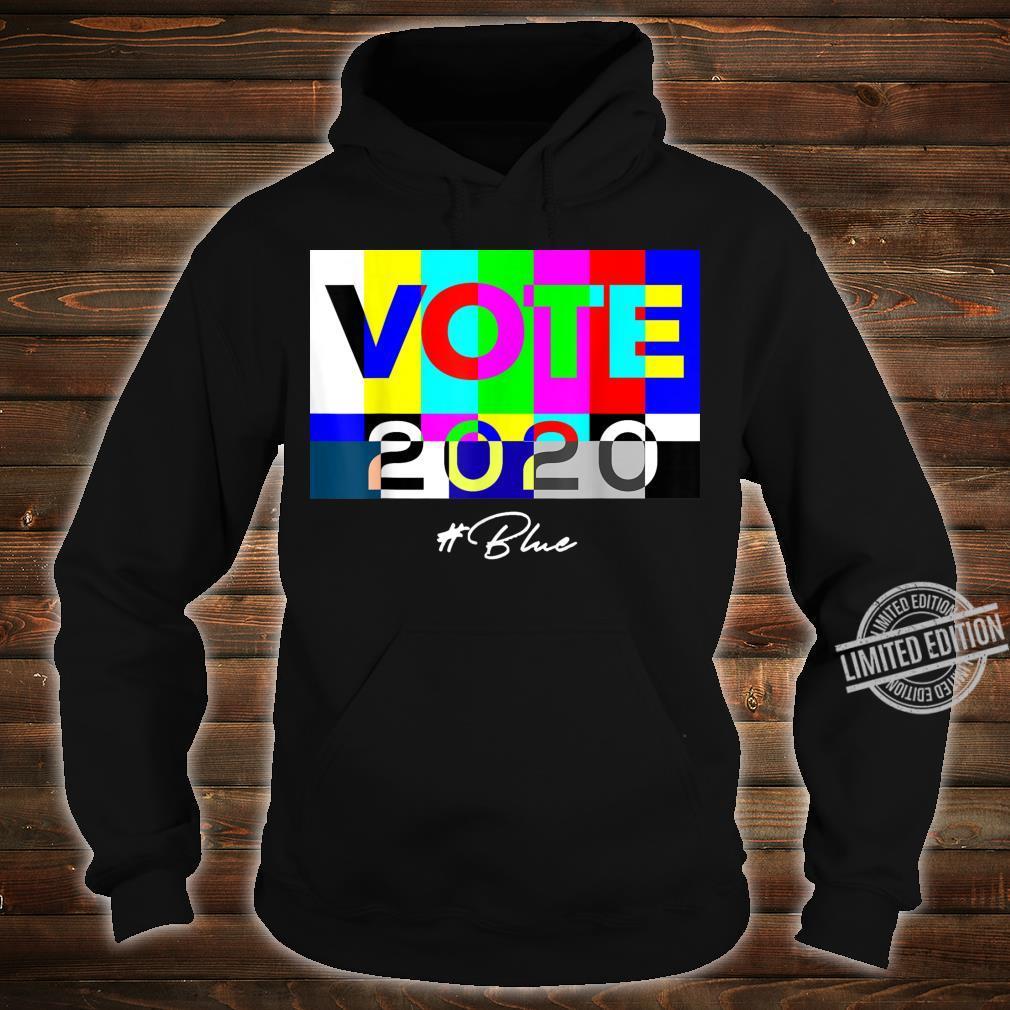 Vote 2020 Blue Shirt hoodie