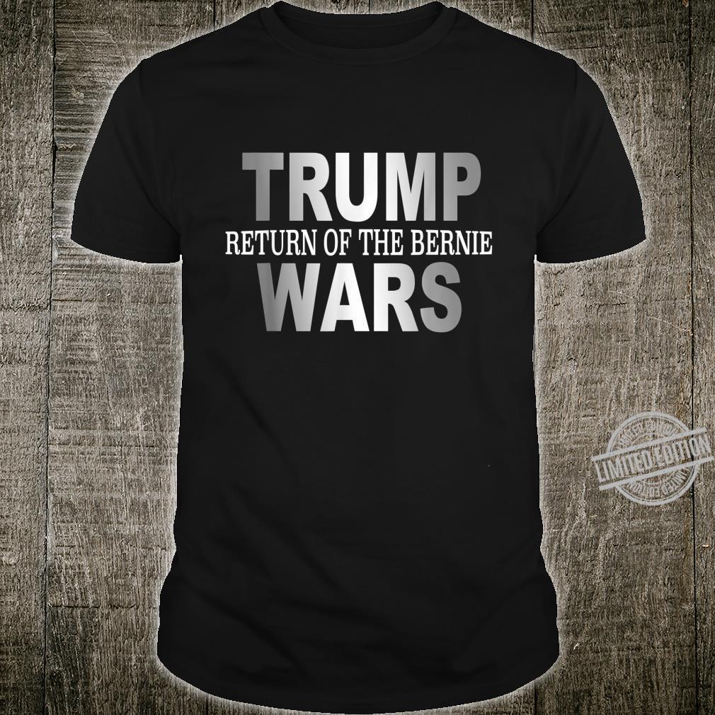 Vote Bernie parody Trump Wars Shirt