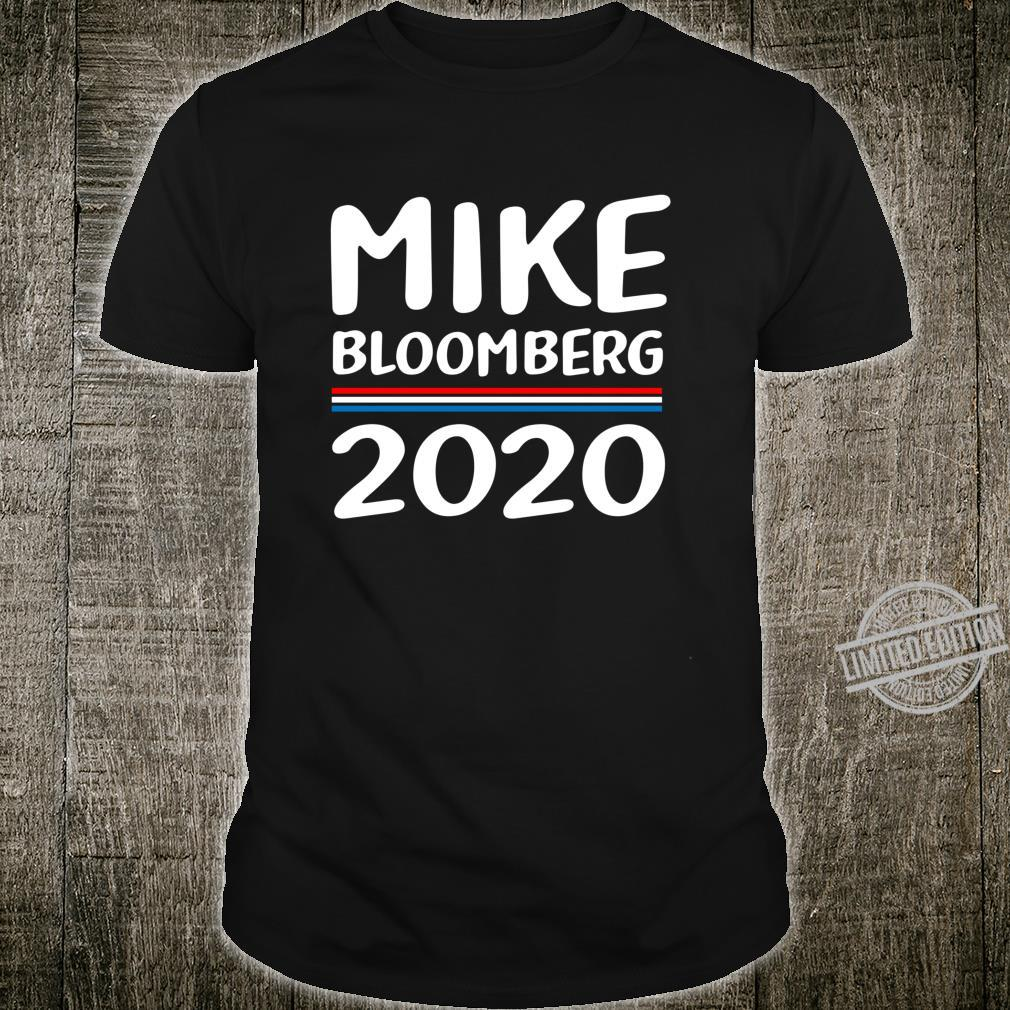 Vote Mike Bloomberg for President 2020 Michael Bloomberg Shirt