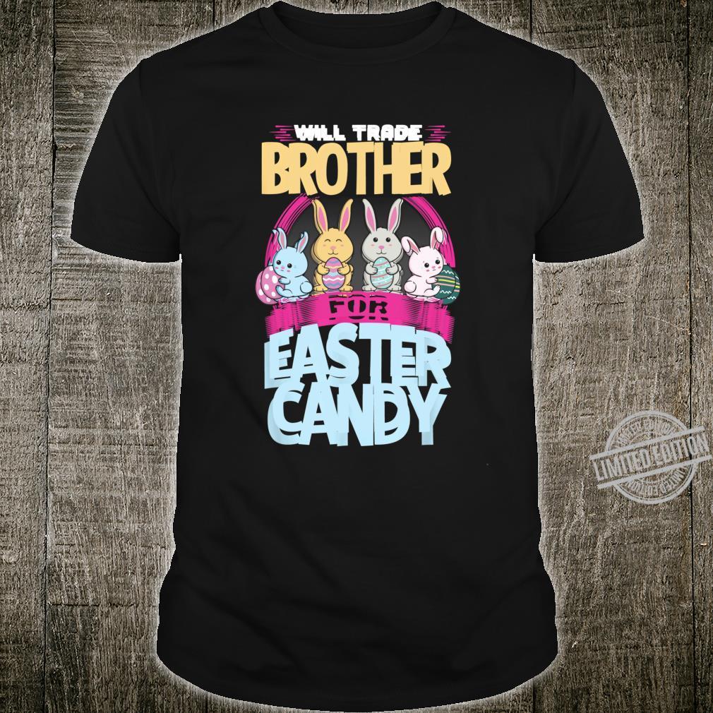 Wird Bruder für Süßigkeiten Ostern Time Family Matching Shirt