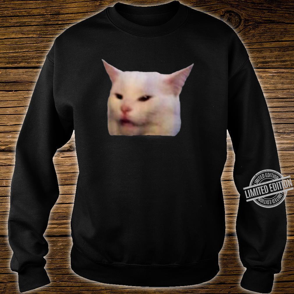 Woman Yelling At Smudge Cat Meme Shirt sweater