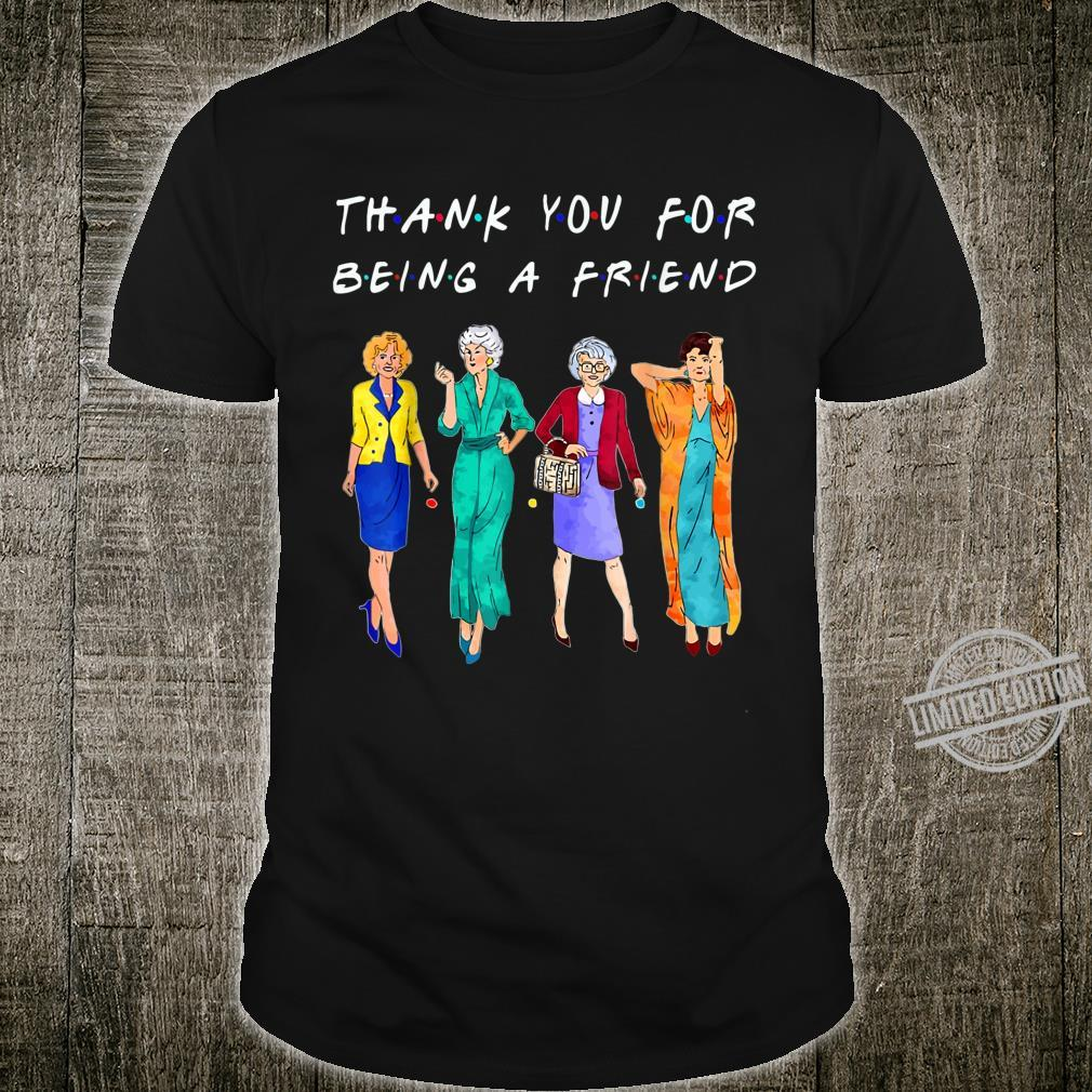 Womans Thank You For Being A GoldenFriend Girls Vintage Shirt