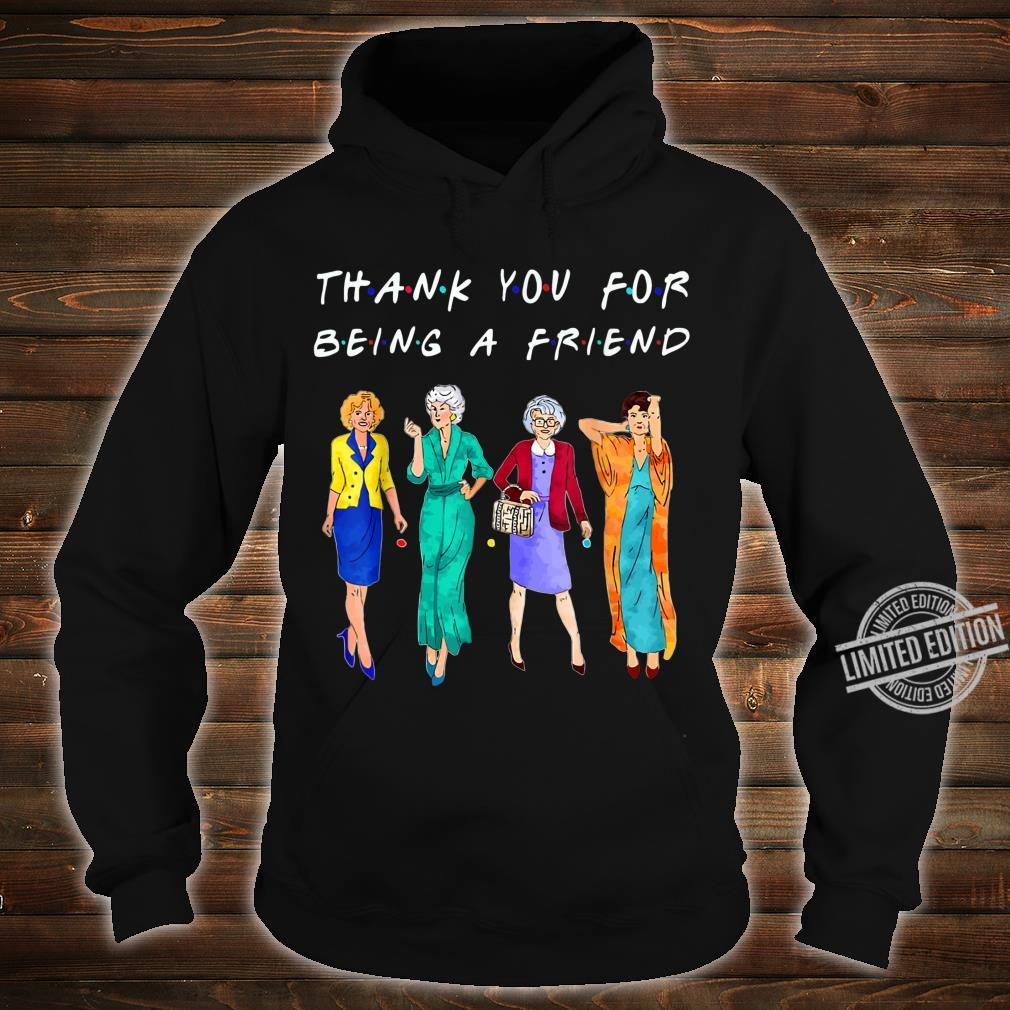 Womans Thank You For Being A GoldenFriend Girls Vintage Shirt hoodie