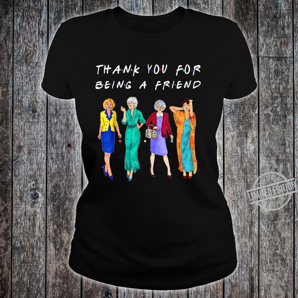 Womans Thank You For Being A GoldenFriend Girls Vintage Shirt ladies tee