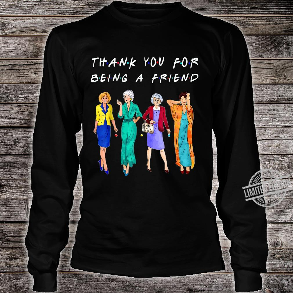 Womans Thank You For Being A GoldenFriend Girls Vintage Shirt long sleeved