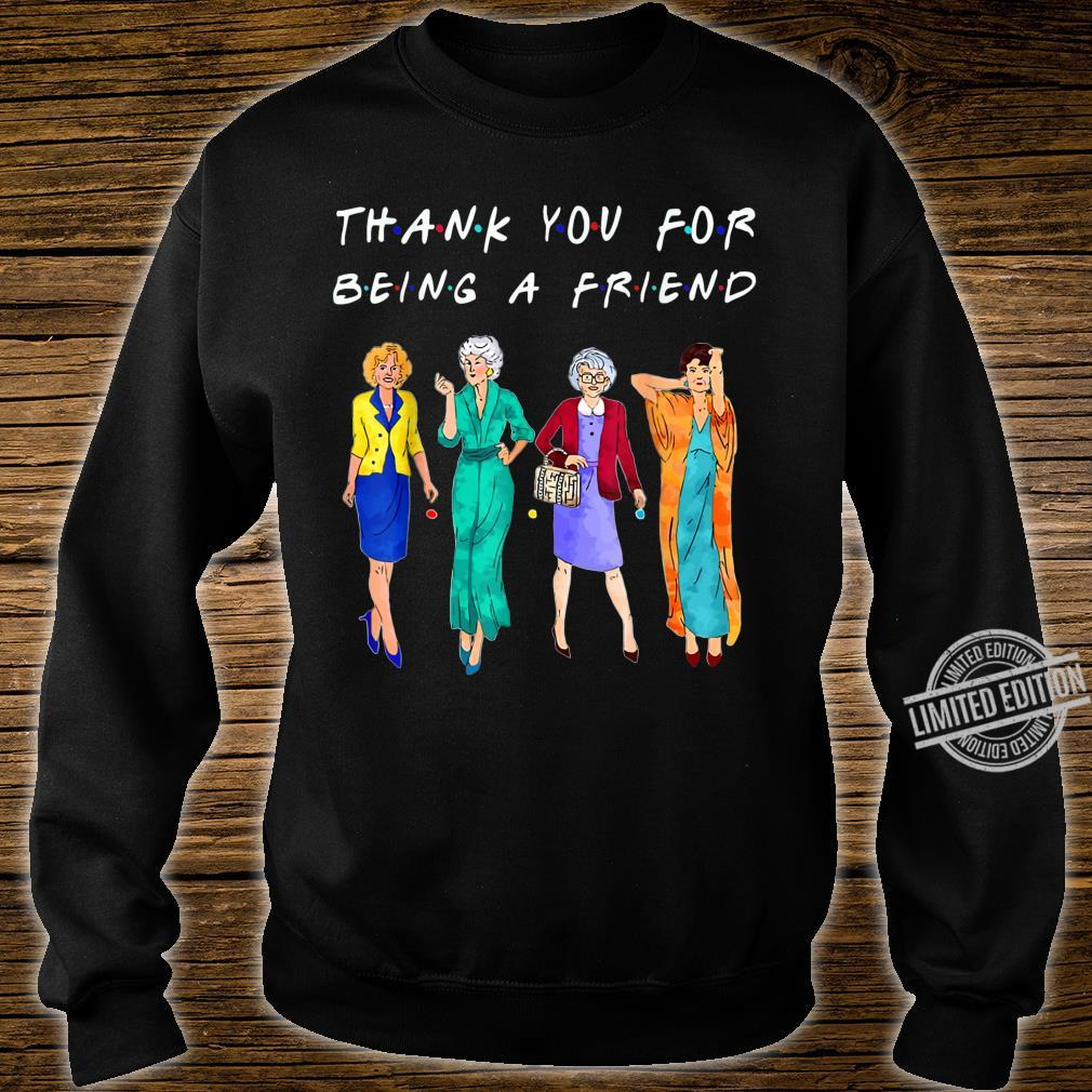 Womans Thank You For Being A GoldenFriend Girls Vintage Shirt sweater