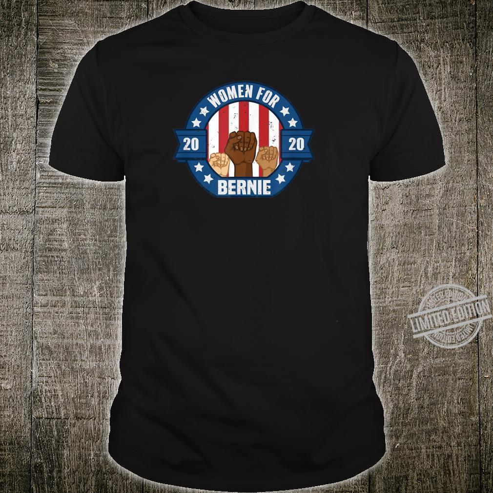 Women For Bernie 2020 Presidential Shirt