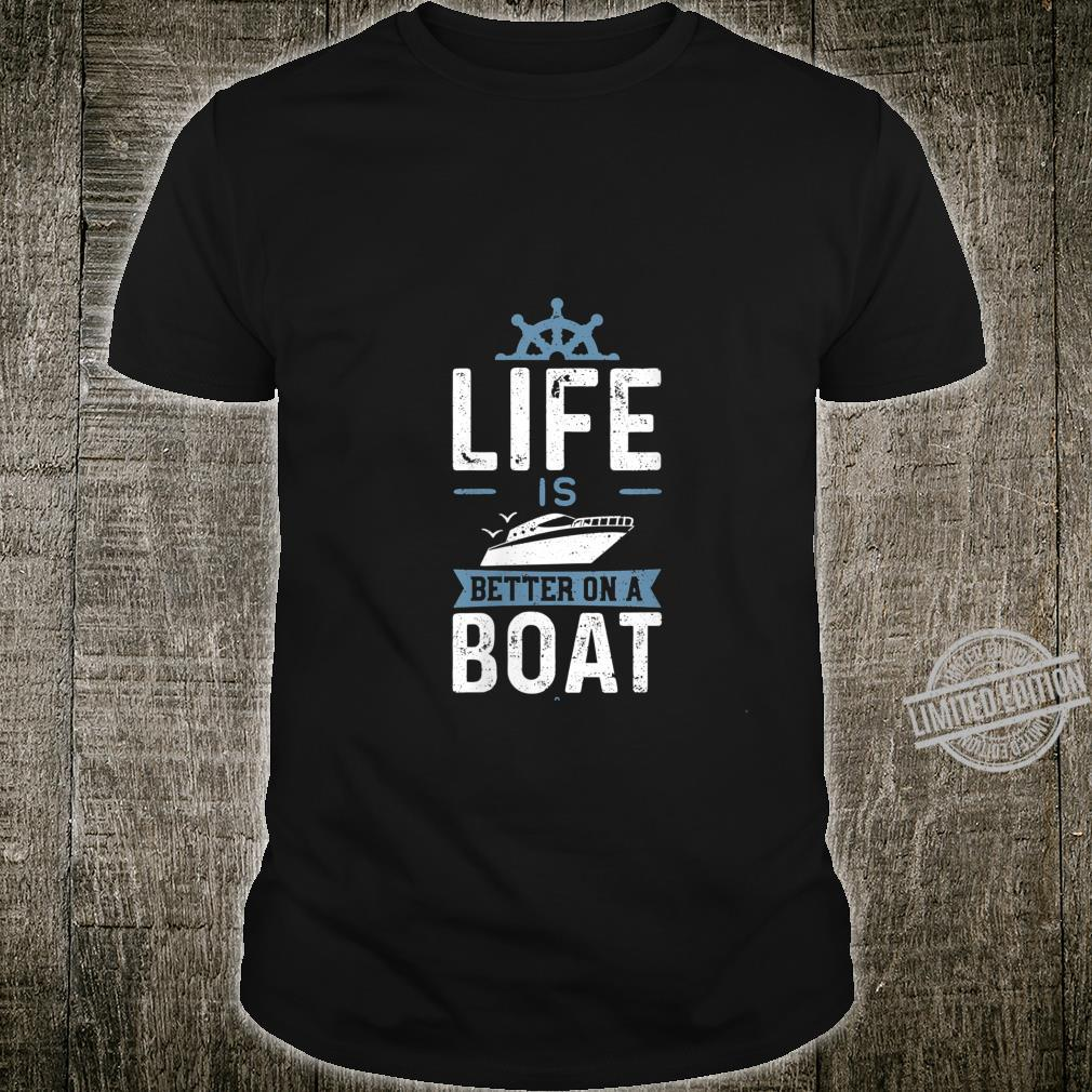 Womens Life Is Better On A Boat Boat Shirt