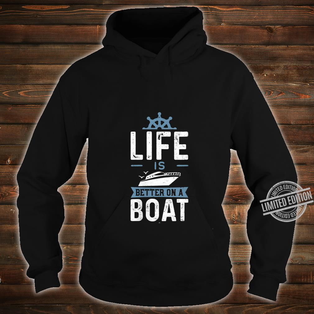 Womens Life Is Better On A Boat Boat Shirt hoodie