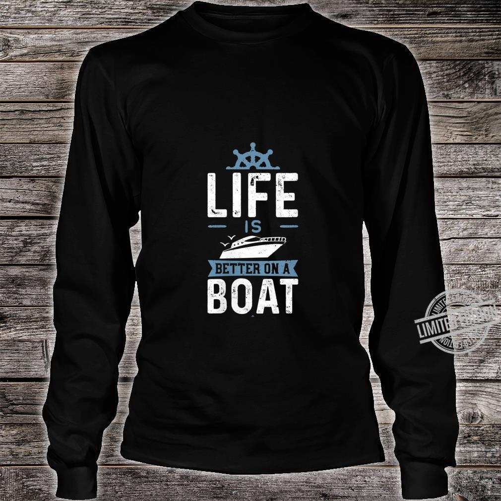 Womens Life Is Better On A Boat Boat Shirt long sleeved