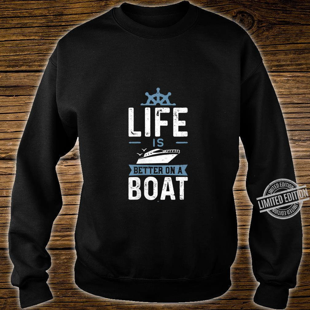 Womens Life Is Better On A Boat Boat Shirt sweater