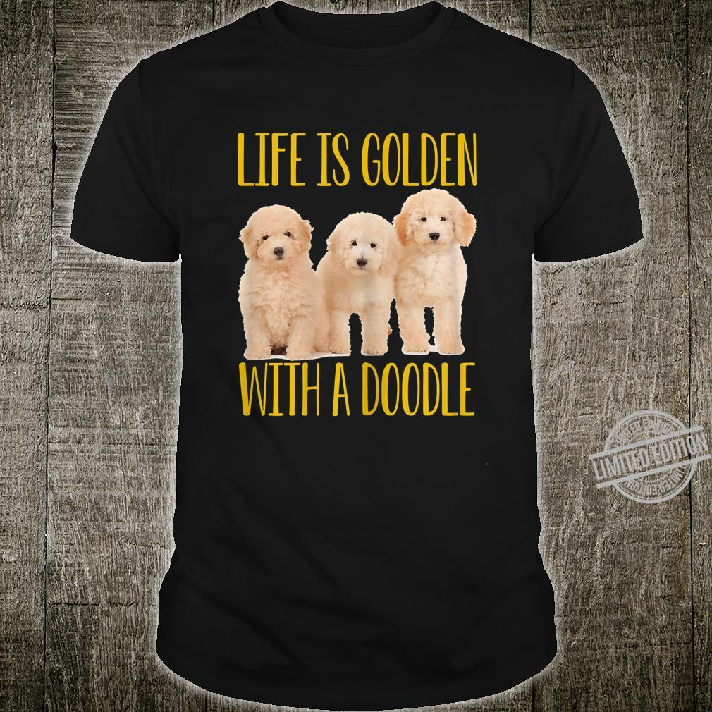 Womens Life Is Golden With A Doodle Shirt