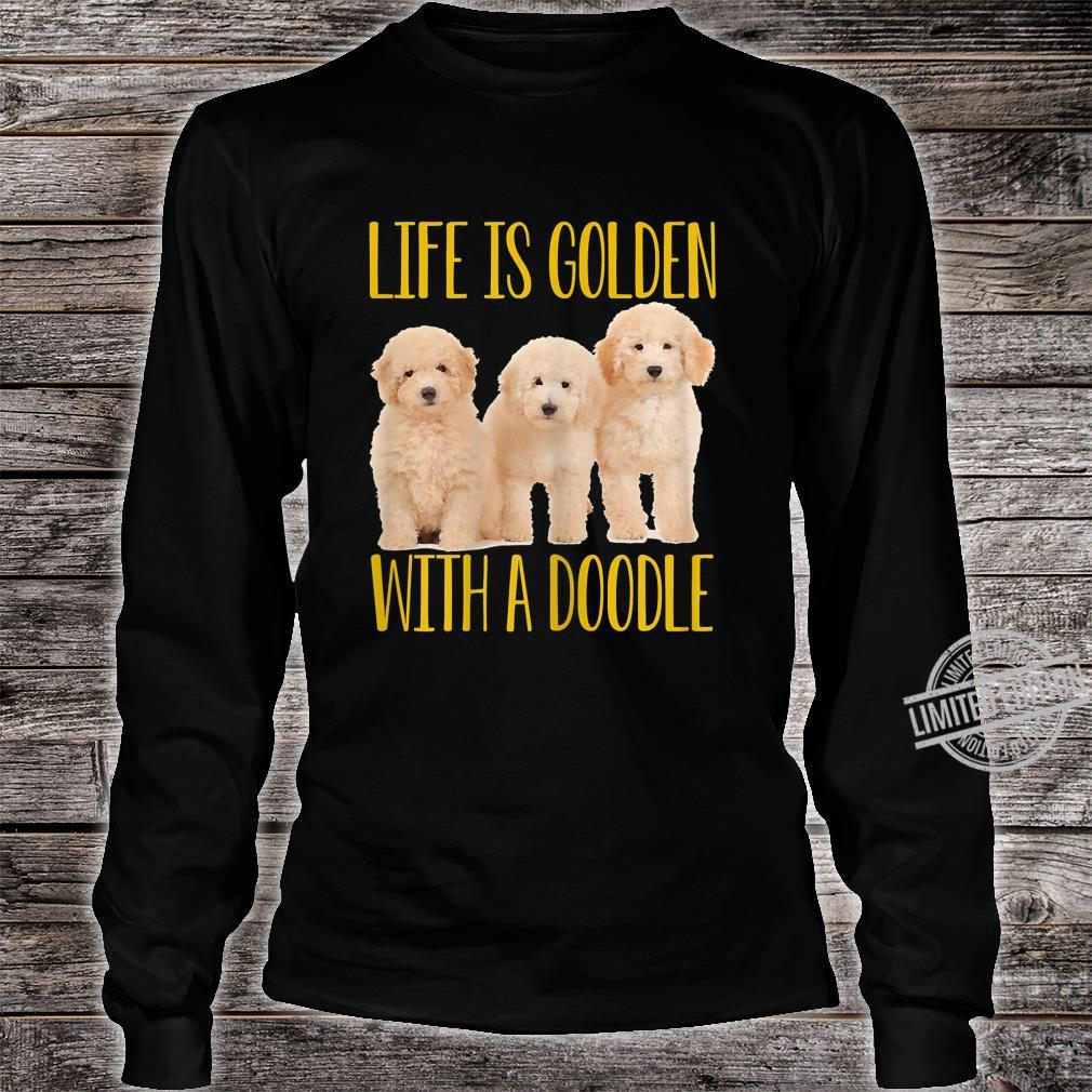 Womens Life Is Golden With A Doodle Shirt long sleeved