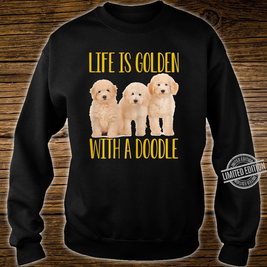 Womens Life Is Golden With A Doodle Shirt sweater