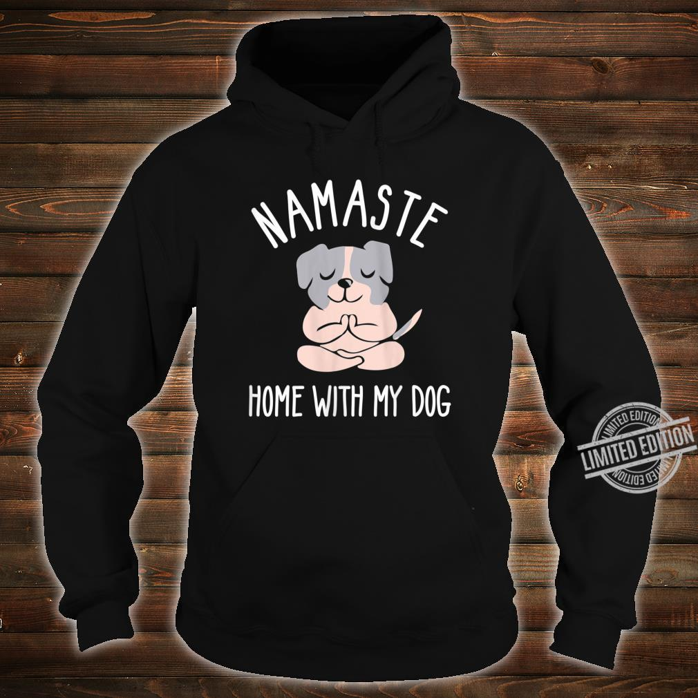 Womens Namastay Home with My Dog Shirt,Bulldog Dog Doing Yoga Shirt hoodie