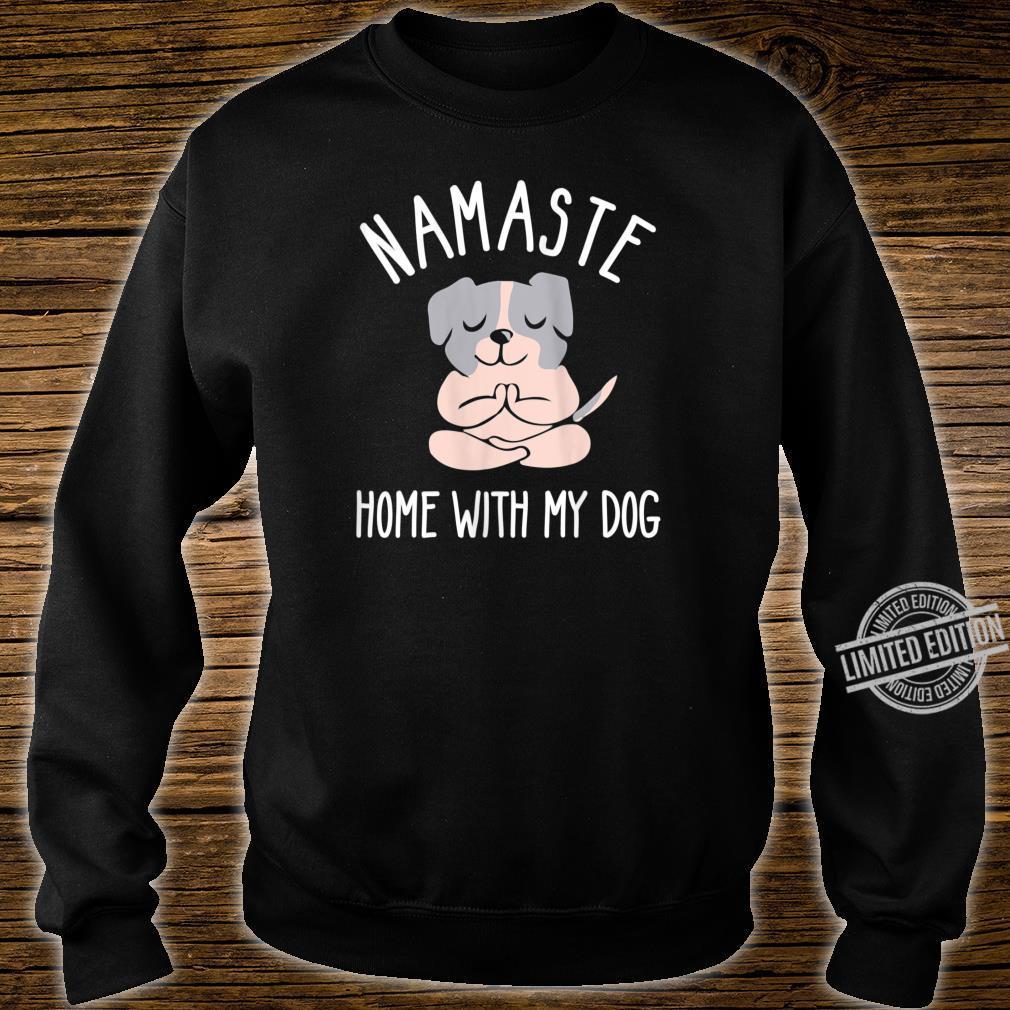 Womens Namastay Home with My Dog Shirt,Bulldog Dog Doing Yoga Shirt sweater