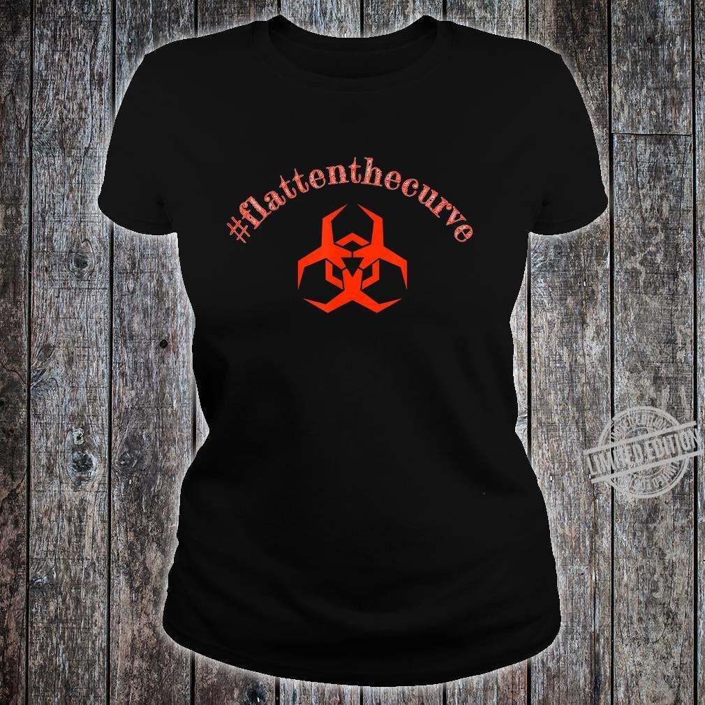 #flattenthecurve Shirt ladies tee