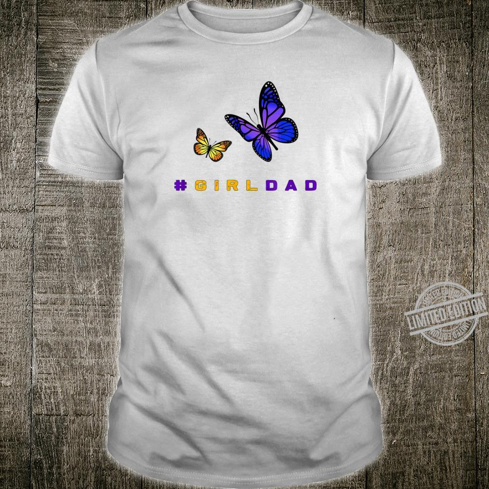 #girldad GirlDad Father Loves Daughters Butterfly Shirt